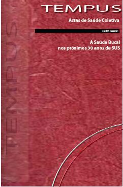Visualizar v. 14 n. 1 (2020): A Saúde Bucal nos próximos 30 anos de SUS